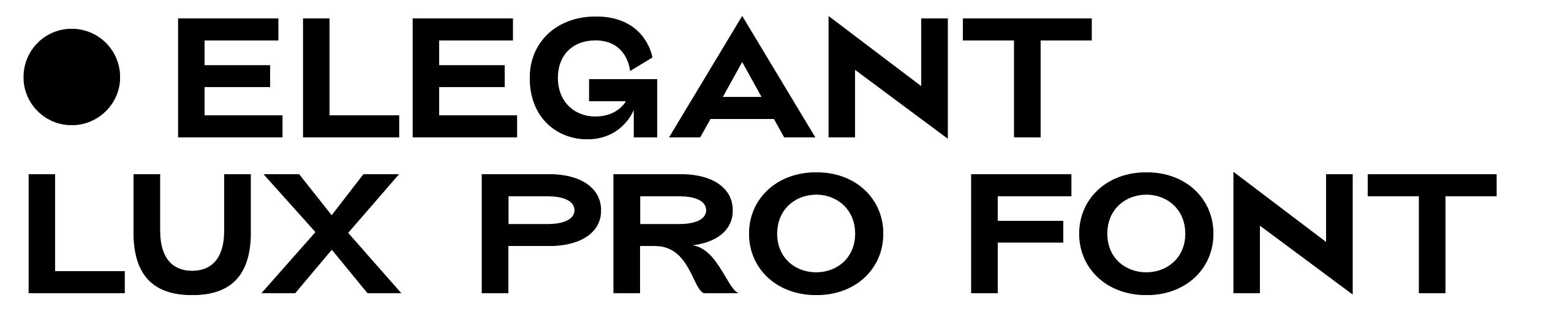 —————————Elegant Lux Mager Pro —— a geometric sans serif Typeface