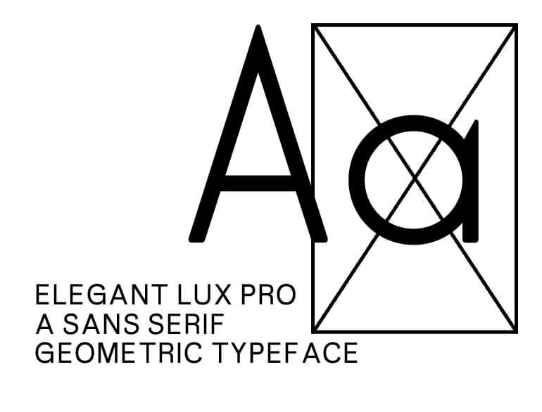 Elegant Lux Mager Pro —— a geometric sans serif Typeface