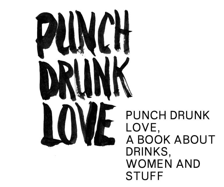 Punch —— Drunk —— Love —— A Book