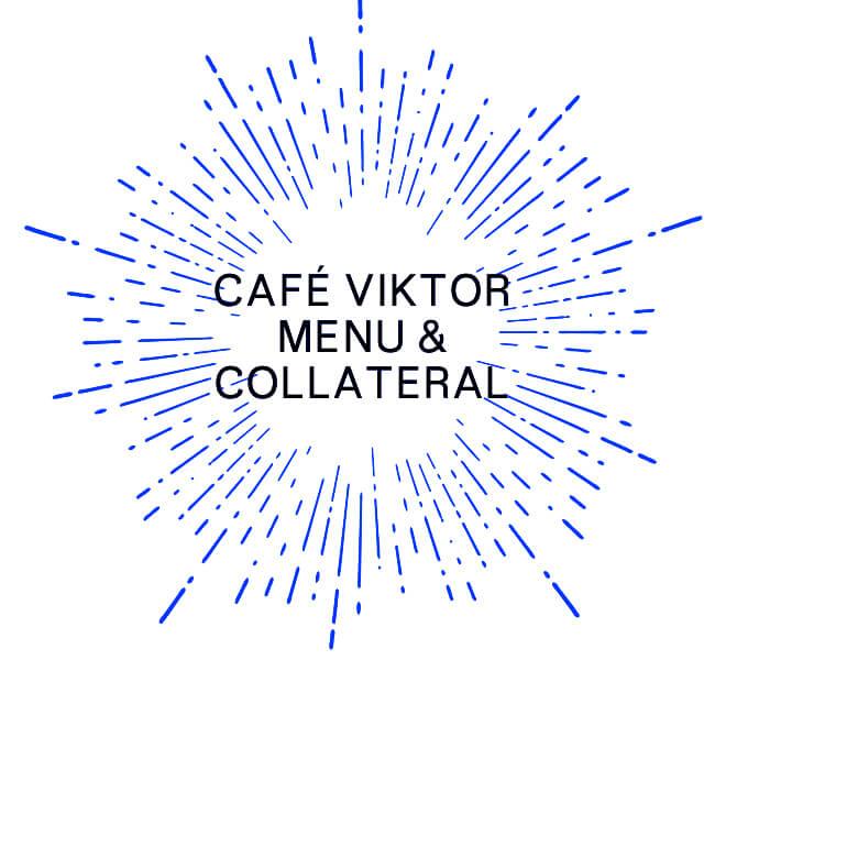 Café Viktor —— menu —— collateral