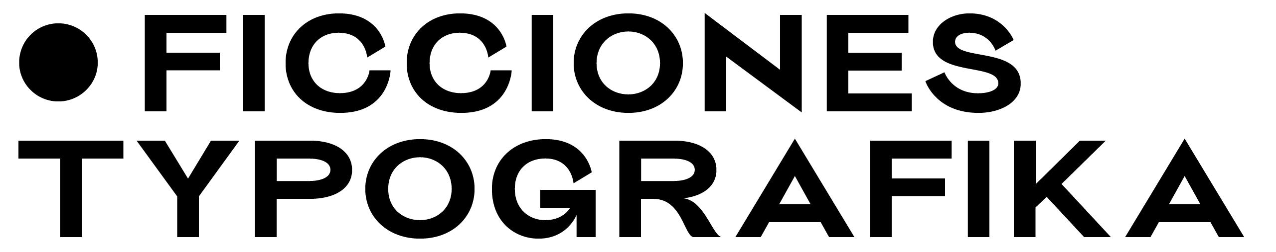 —————————Ficcionnes – – Typografika